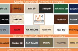 Mario Standard Ceramic Finishes
